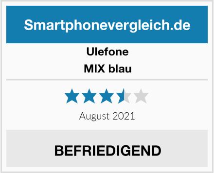 Ulefone MIX blau Test