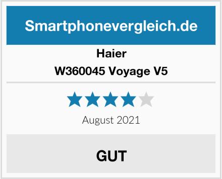 Haier W360045 Voyage V5 Test