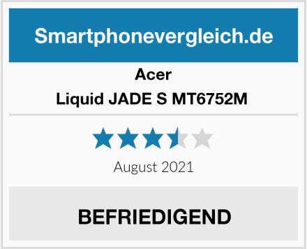 Acer Liquid JADE S MT6752M  Test