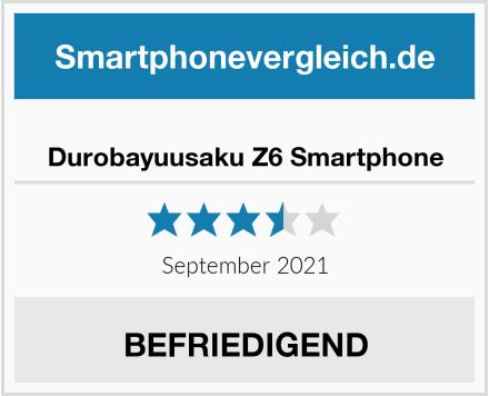 Durobayuusaku Z6 Smartphone Test